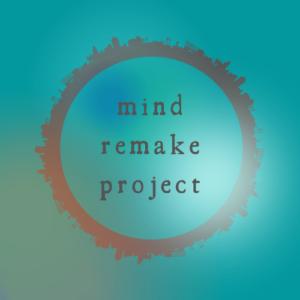 Mind ReMake Project